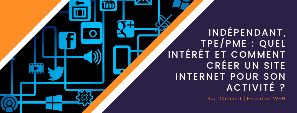 KARL-Concept, bannière article Indépendant, TPE/PME: Quel intérêt et comment créer un site internet pour son activité?